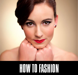 How To Fashion